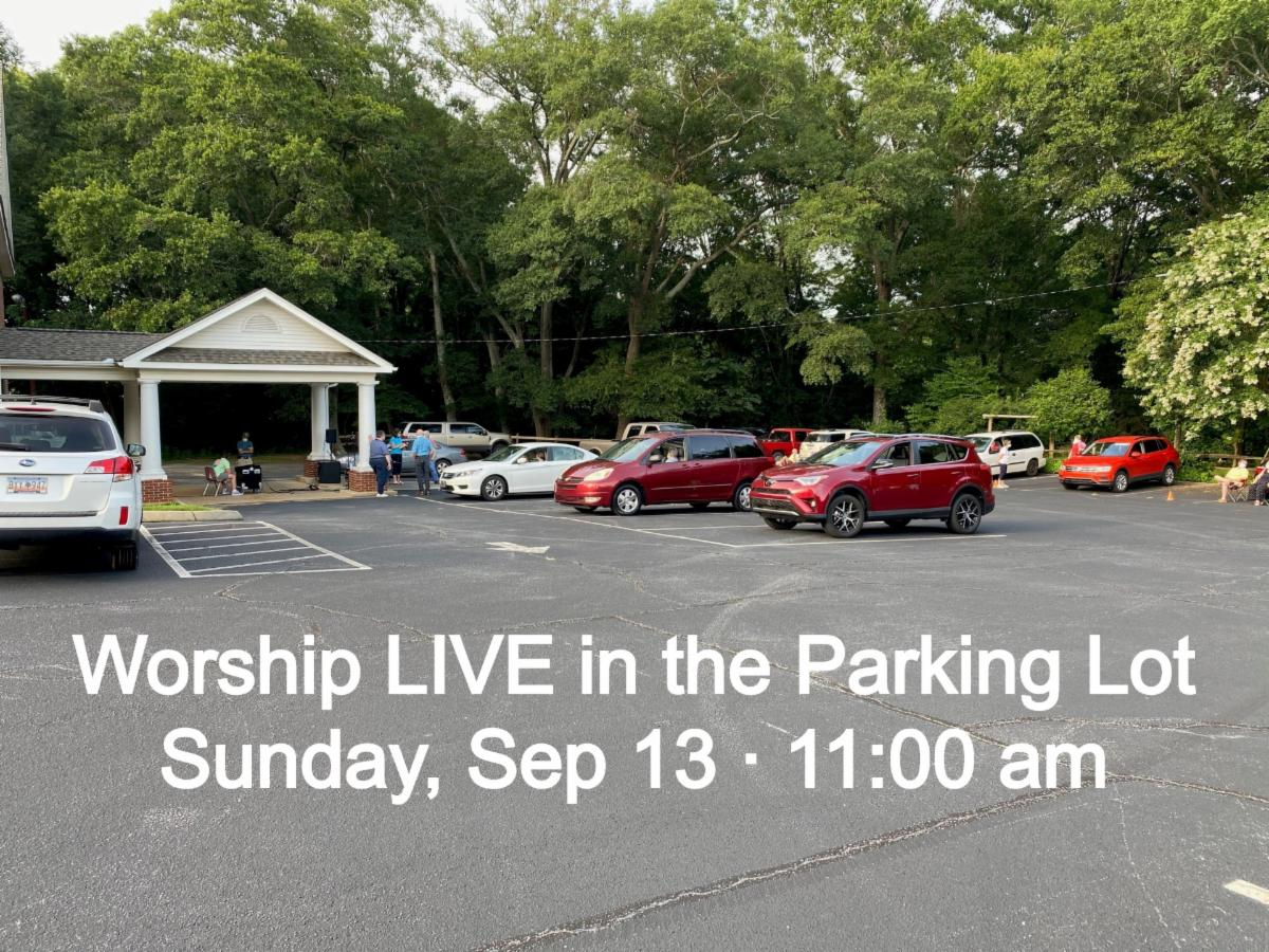 Worship LIVE in the Parking Lot Sept 13 at 11 am